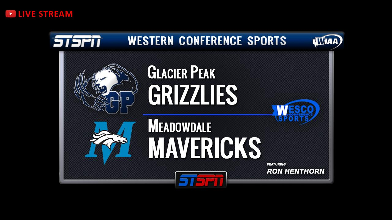 Glacier Peak Grizzlies vs Meadowdale Mavericks